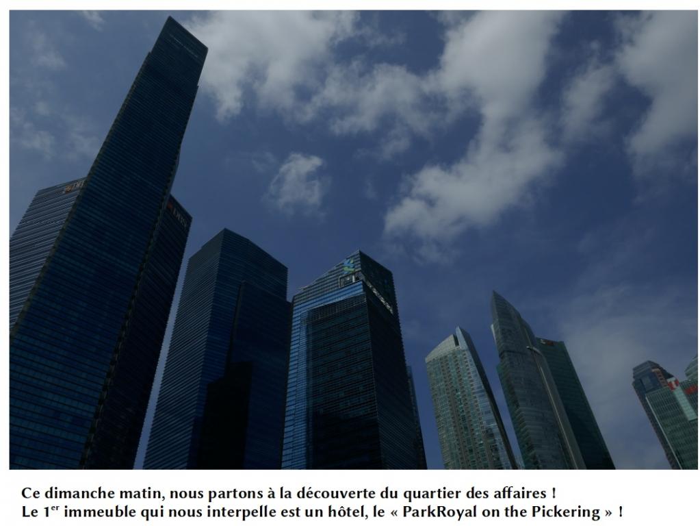 SINGAPOUR: LE QUARTIER DES AFFAIRES
